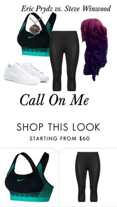 """""""Call on me, call on me // Call on me, call on me // Call on me, call on me // Call on me // I'm the same boy I used to be"""" by sjc1999 ❤ liked on Polyvore featuring NIKE, Studio, stevewinwood, ericprydz and callonme"""