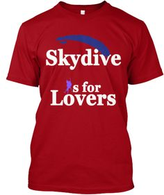 skydive is for lovers | Teespring