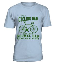 I'm a Cycling Dad - Father Day => Check out this shirt by clicking the image, have fun :) Please tag, repin & share with your friends who would love it. #dad #daddy #papa #shirt #tshirt #tee #gift #perfectgift #birthday #Christmas #fatherday