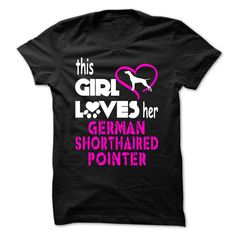 This Girl Loves Her German Shorthaired Pointer T-Shirts, Hoodies. Get It Now…