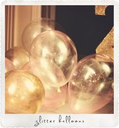 Fill clear balloons with glitter before you blow them up - cheap and beautiful! - Possibly hang them upside down as decor?