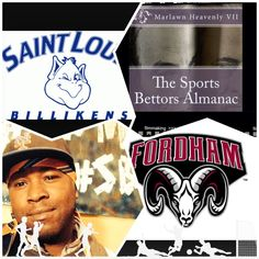 """2/7/15 NCAAB Sports Bettors Almanac Update: #SaintLouis #Billikens vs #Fordham (Take: Saint Louis PK)""""The Sports Bettors Almanac"""" SPORTS BETTING ADVICE  On  99% of regular season games ATS including Over/Under   1.) The Sports Bettors Almanac"""" available at www.Amazon.com 2.) Check for updates Instagram,Twitter, YouTube: @Marlawn7  ( """"SPORTS BETTORS ALMANAC"""" BOOK UPDATES.... NOT SPECIAL PICKS)   """"I'm looking for sponsors and opportunities in the sports world."""" Marlawn Heavenly VII"""
