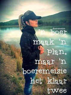Boeremeisie Afrikaanse Quotes, Goeie Nag, Qoutes, Wisdom, Lol, Humor, Words, Quad, Captions