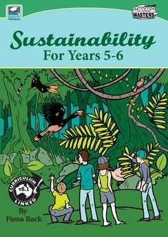 Sustainability for Years 5-6 helps Year 5 and 6 students understand what it means to be sustainable and recognise why we need to live sustainably. Read More →