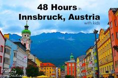 Things to do in Innsbruck, Austria with Kids