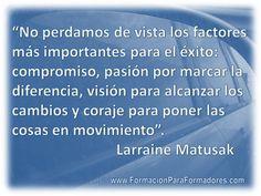 Éxito= compromiso, pasión, visión y coraje