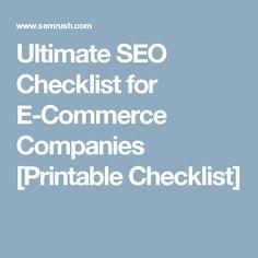 Ultimate SEO Checklist for E-Commerce Companies [Printable Checklist]