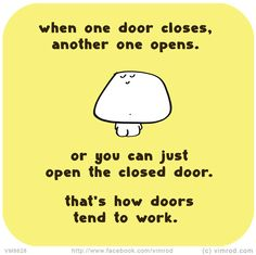 1000 images about things to remember on pinterest life for Door quotes funny