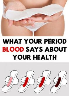 Menstruation, whether is abundant or not, painful or irregular says something about your health. What Your Period Blood Says About Your Health!
