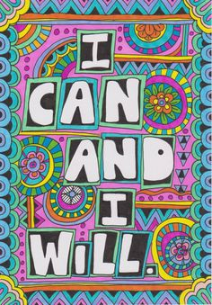 I Can and I Will design.  www.facebook.com/VixHarrisDesigns