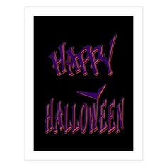 Happy Halloween 1 Halloween 1, Special Characters, Lower Case Letters, Fine Art Paper, New Art, My Design, Fine Art Prints, Neon Signs, Lettering