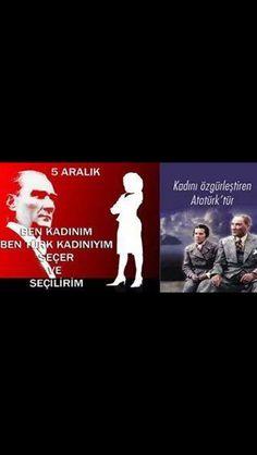5 Aralık Türk kadınının seçme ve seçilme hakkı kutlu olsun.  Ne Mutlu Türk'üm Diyene