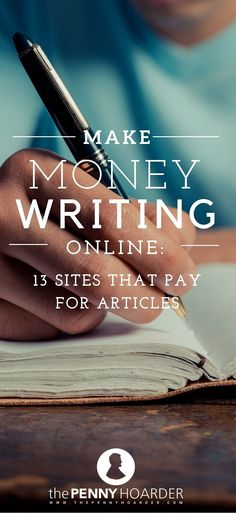 Make Money Writing Online: 13 Sites That Pay for Articles Make Money Writing Online: 13 Sites That Pay for Articles,Make Money! Want to get paid to write? We've put together a quick list of. Earn Money From Home, Earn Money Online, Make Money Blogging, Online Jobs, Way To Make Money, How To Make, Money Fast, Money Tips, Get Money