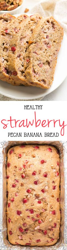 Healthy Strawberry Pecan Banana Bread – so easy & as tender as cake! Just 117 calories too! Perfect for quick breakfasts & snacks! ♡ healthy greek yogurt strawberry banana bread. simple clean eating strawberry banana bread. weight watchers strawberry banana bread. strawberry banana bread with gluten free and whole wheat options. Strawberry Banana Bread, Strawberry Plant, Strawberry Desserts Healthy, Healthy Sweets, Healthy Breakfast Recipes, Healthy Baking, Breakfast Snacks, Clean Eating Recipes, Healthy Breads