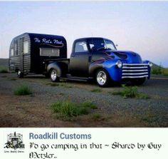 Vintage camper with vintage blue truck (I'd rather be pulling a vintage Harley)