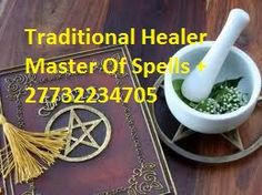 South Africa No1 Powerful Traditional Healer Call +27732234705 : Welcome To International Traditional Healer Sheik Muniil+27732234705   Sheik Muniil Powerful Love Spells, Revenge Of The Raven Curse, Break Up Spells Do Remove Negative Energ, African Witchcraft, Healer, Healing, Hex Removal, Spiritual, Spell, Wicca Witchcraft, Voodoo, Spells, Voodoo Dolls, Luck Charm, Love Spells, Lucky Charms, Good Luck, Wicca Spells, Voodoo Dolls, Powerful Love Spells, Break Up Spell, Magic Love Spells, ...