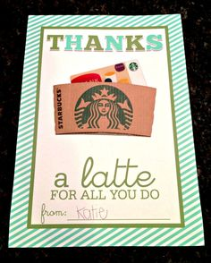 all things katie marie: Thanks a Latte! Employee Appreciation Gifts, Employee Gifts, Volunteer Appreciation, Employee Morale, Volunteer Gifts, Easy Gifts, Creative Gifts, Cute Gifts, Student Gifts