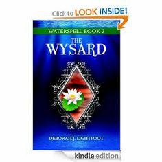 WATERSPELL Book 2: The Wysard by Deborah J. Lightfoot. $3.54. Publisher: Seven Rivers Publishing (November 14, 2011). 444 pages. Author: Deborah J. Lightfoot