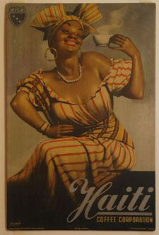 Haitian coffee vintage ad advertisement poster. My inspiration for wearing head wraps... It's in my blood!