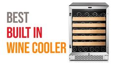 ✅ TOP 5 Best Built-In Wine Cooler 2020 | Best Wine Fridge | What Is The ... Best Wine Coolers, Built In Wine Cooler, New Kitchen Gadgets, Best Build, Wine Fridge, Wine Cellar, Top, Wine Refrigerator, Riddling Rack