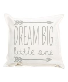 Love this White & Light Gray 'Dream Big' Throw Pillow on #zulily! #zulilyfinds