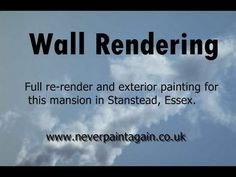 A video of a mansion in Essex having rendering and painting done