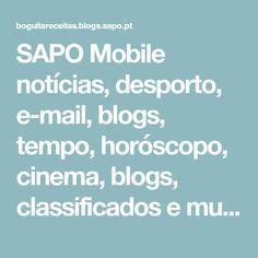 SAPO Mobile notícias, desporto, e-mail, blogs, tempo, horóscopo, cinema, blogs, classificados e muito mais! Appetizers, Cinema, Baking Soda, Dart Frogs, Food, Filmmaking, Snacks, Movies, Cinema Movie Theater