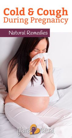 Do you have a cold during pregnancy? Learn about several safe and natural remedies for coughs and colds using real food, common sense & gentle supplements. http://www.mamanatural.com/cold-during-pregnancy/