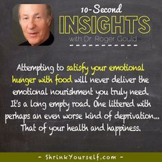10 Second Insight: Satisfying Your Emotional Hunger