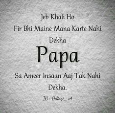 Aur kabi Mana na karthenhy hy. Father Daughter Love Quotes, Love My Parents Quotes, Mom And Dad Quotes, Family Quotes, Papa Quotes, Fathers Day Quotes, True Quotes, Love U Papa, I Love My Dad