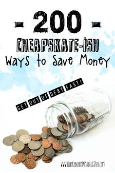 200+ ways to save money. Become a cheapskate and get out of debt FAST!