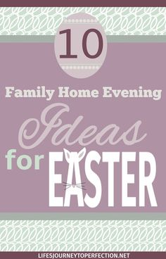 Easter Family Home Evening Ideas Oopsey Daisy Family Home Evening Pinte