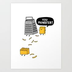 You Really Grate on Me Art Print by Gemma Correll - $20.00