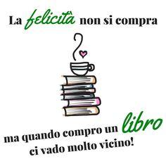La felicità non si compra... ma quando compro un libro ci vado molto vicino! #amo #libri #leggere #passione #lettura #libri #books #booklover