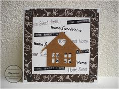 Miranda's Creaties - Home Sweet Home