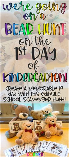 We're Going on a Bear Hunt! Beginning of the Year Editable School Scavenger Hunt - We're Going on a Bear Hunt on the first day of Kindergarten, and you should too! Create a memora - Kindergarten First Week, Preschool First Day, First Day Of School Activities, Kindergarten Themes, Kindergarten Lesson Plans, 1st Day Of School, Homeschool Kindergarten, Beginning Of The School Year, Kindergarten Classroom