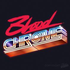 Blood + Chrome logo and branding.
