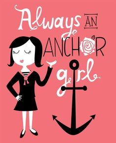Always An Anchor Girl Print by elissahudson on Etsy, $22.00