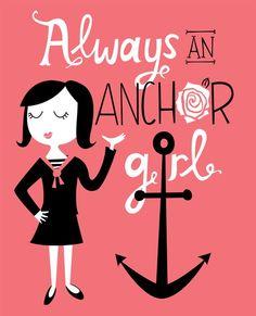 Always An Anchor Girl Print by elissahudson on Etsy, $22.00