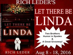 Tome Tender: Rich Leder's LET THERE BE LINDA Blitz & Giveaway