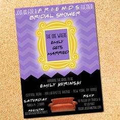 FRIENDS Theme Invitation - Bridal Shower - Bachelorette Party - Birthday - Customizable - DIY - Printable by OwenandSally on Etsy https://www.etsy.com/listing/223526173/friends-theme-invitation-bridal-shower