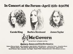 Carole King, Barbra Streisand, James Taylor for McGovern, 1972