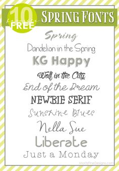 The top 10 seasonal Spring Fonts to use in your spring craft projects, spring invitations and spring decorations.