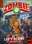 ZOMBIE 15': LEFT ALONE - It had to happen! The back stories of our young heroes, before they became the rag-tag team of the core game.
