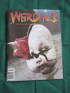 Weird NJ #28 May - Oct 2007 Travel Guide to NJ's Weird Attractions Local Legends
