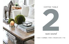 how to style a coffee table: nature + candlelight + books + decorative accents + tray