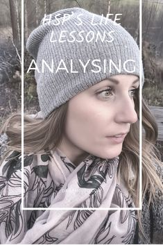 Analysing the overanalysis Highly Sensitive Person Traits, Sensitive People, Infj Problems, Over Analyzing, Days Of Our Lives, Sensitivity, Winter Hats, Crochet Hats, Children