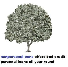 Bad credit personal loans from mmpersonalloans  http://www.mmpersonalloans.com/bad-credit-personal-loans/