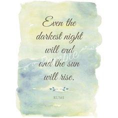 Even The Darkest Night Will End