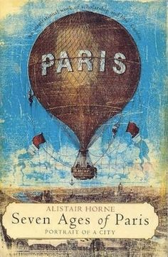 Seven Ages of Paris - don't know if this is the cover of a book or an art project but it has a nice vintage look to it